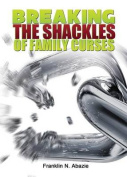 Breaking the Shackles of Family Curses