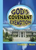 God's Covenant Exemption