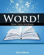 Word! Teen Talk Journal