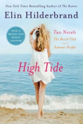 High Tide: Two Novels