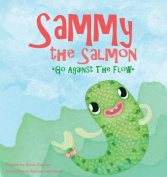 Sammy the Salmon Go Against the Flow