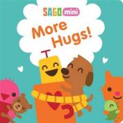 More Hugs! (Sago) [Board book]