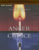 Anger Is a Choice [Audio]