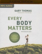 Every Body Matters [Audio]