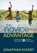 The Novice Advantage