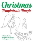 Christmas Templates to Tangle