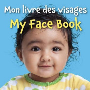 My Face Book (French/English) [Board book]