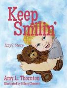 Keep Smilin'