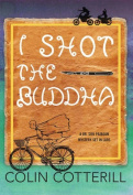 I Shot the Buddha