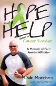 Hope and Help from a Cancer Survivor