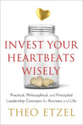 Invest Your Heartbeats Wisely