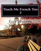 Teach Me French Too 2 [FRE]