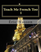 Teach Me French Too 1 [FRE]