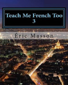 Teach Me French Too 3 [FRE]