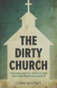 The Dirty Church
