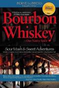 Bourbon Whiskey Our Native Spirit