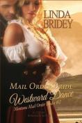 Mail Order Bride - Westward Dance (Montana Mail Order Brides