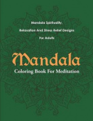 Mandala Coloring Book for Meditation