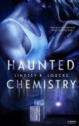 Haunted Chemistry