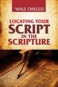 Locating Your Script in the Scripture