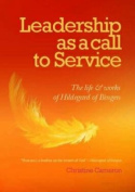 Leadership as a Call to Service