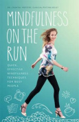 Mindfulness on the Run