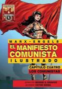 El Manifiesto Comunista (Ilustrado) - Capitulo Cuatro [Spanish]