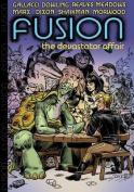 Fusion: The Devastator Affair