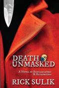 Death Unmasked