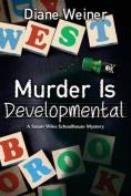 Murder Is Developmental