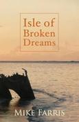 Isle of Broken Dreams