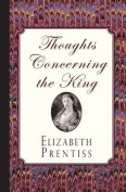 Thoughts Concerning the King