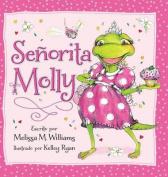 Senorita Molly [Spanish]