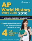 AP World History 2016 Study Guide