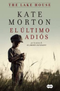 El Ultimo Adios / The Lake House [Spanish]
