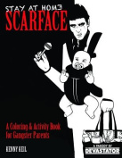 Stay at Home Scarface