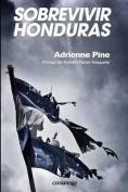 Sobrevivir Honduras [Spanish]
