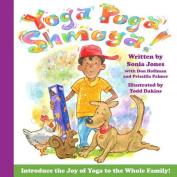 Yoga Poga Shmoga!