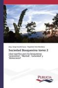 Sociedad Bosquesina Tomo 2 [Spanish]