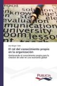El Rol del Conocimiento Propio En La Organizacion [Spanish]