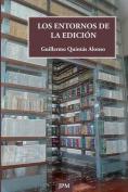 Los Entornos de La Edicion [Spanish]