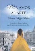 Por Amor Al Arte [Spanish]