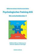 Bildunterstutzte Arbeitsmaterialien Psychologisches Training Ass Die Entscheidenden 5 [GER]