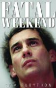 Fatal Weekend