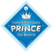 Nana and Grandad's Prince On Board Car Sign, Prince On Board, Prince on board car Sign, Baby On Board Car Sign, Prince Car Sign, Nan, Nana, Grandad, Car Sign, Baby On Board Sign,Baby on board, Novelty Car Sign, Baby Car Sign