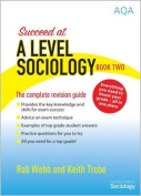 Succeed at A Level Sociology