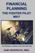 Financial Planning the Fighter Pilot Way