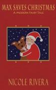 Max Saves Christmas
