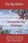Chesapeake Bay Christmas Volume IV