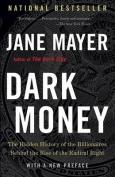 Dark Money [Large Print]